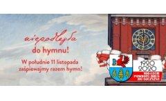 Niepodległa do Hymnu - Burmistrz Brus zaprasza wszystkich mieszkańców do włączenia się w akcję!